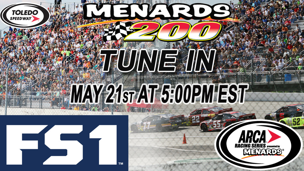 Menards 200 at Toledo same-day on FS1