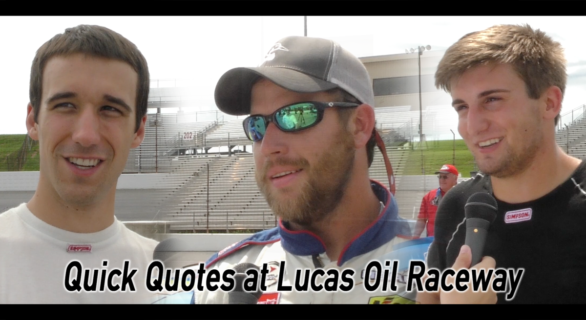 Video: Quick Quotes at Lucas Oil Raceway