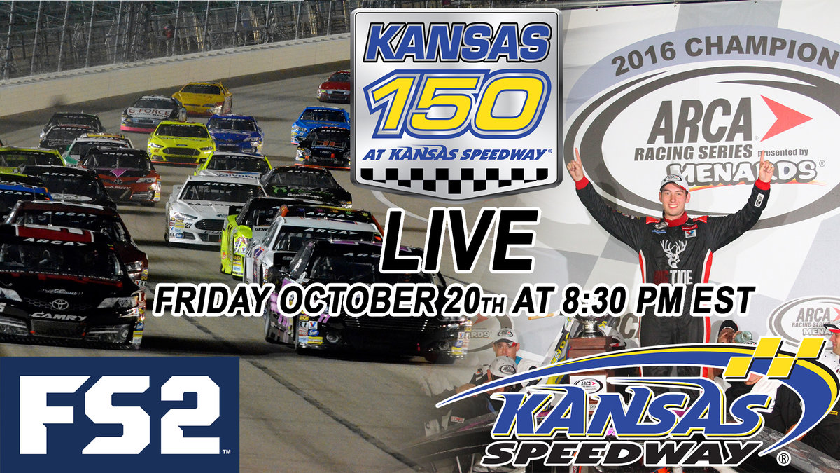 Kansas 150 Live on FS2 Friday night; Re-Airs on FS1 Sat. & Sun.