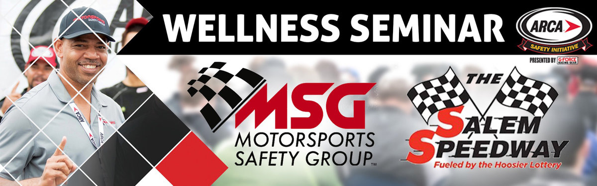 Motorsports Safety Group to Host Wellness Seminar at Salem