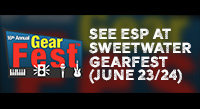 ESP at Sweetwater GearFest 2017