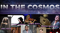 "Aug 26: ""In the Cosmos"" with ESP Player Page Hamilton"