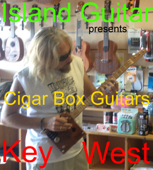 Cigar Box Guitar Shop Key West Island Guitar Store Sorbelli