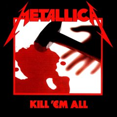 Metallica Kill 'em All