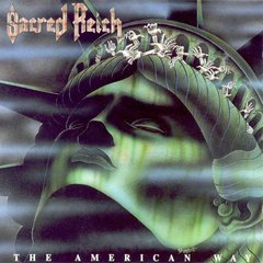 Sacred Reich The American Way