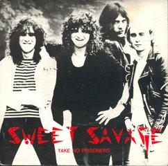 Sweet Savage Take No Prisoners