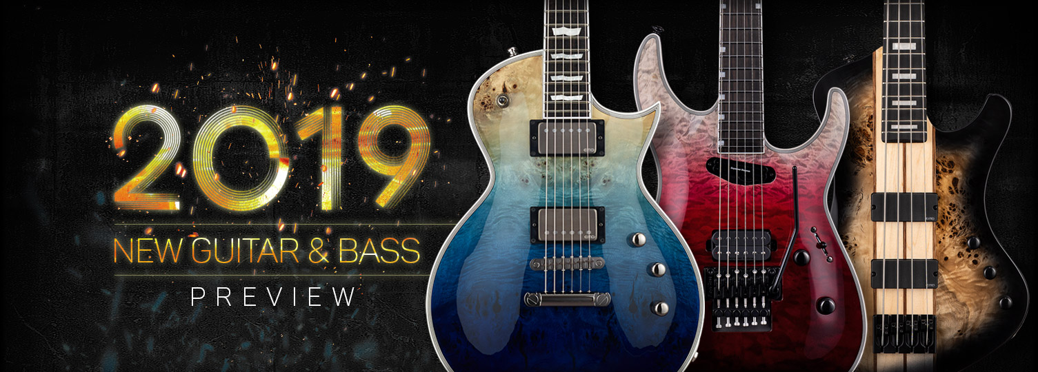 2019 Product Preview - The ESP Guitar Company