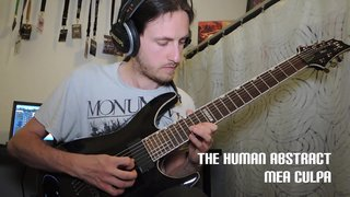 The Human Abstract - Mea Culpa Guitar Solo Cover