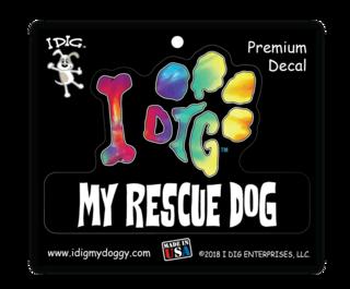 I DIG MY RESCUE DOG