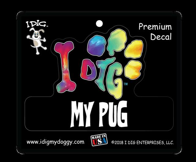 I DIG MY PUG