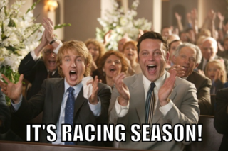 It's Racing Season