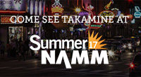 Come See Takamine at Summer NAMM (July 13-15)