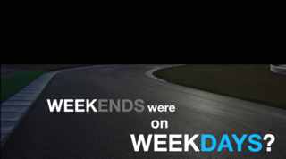 What if your weekends were on weekdays?